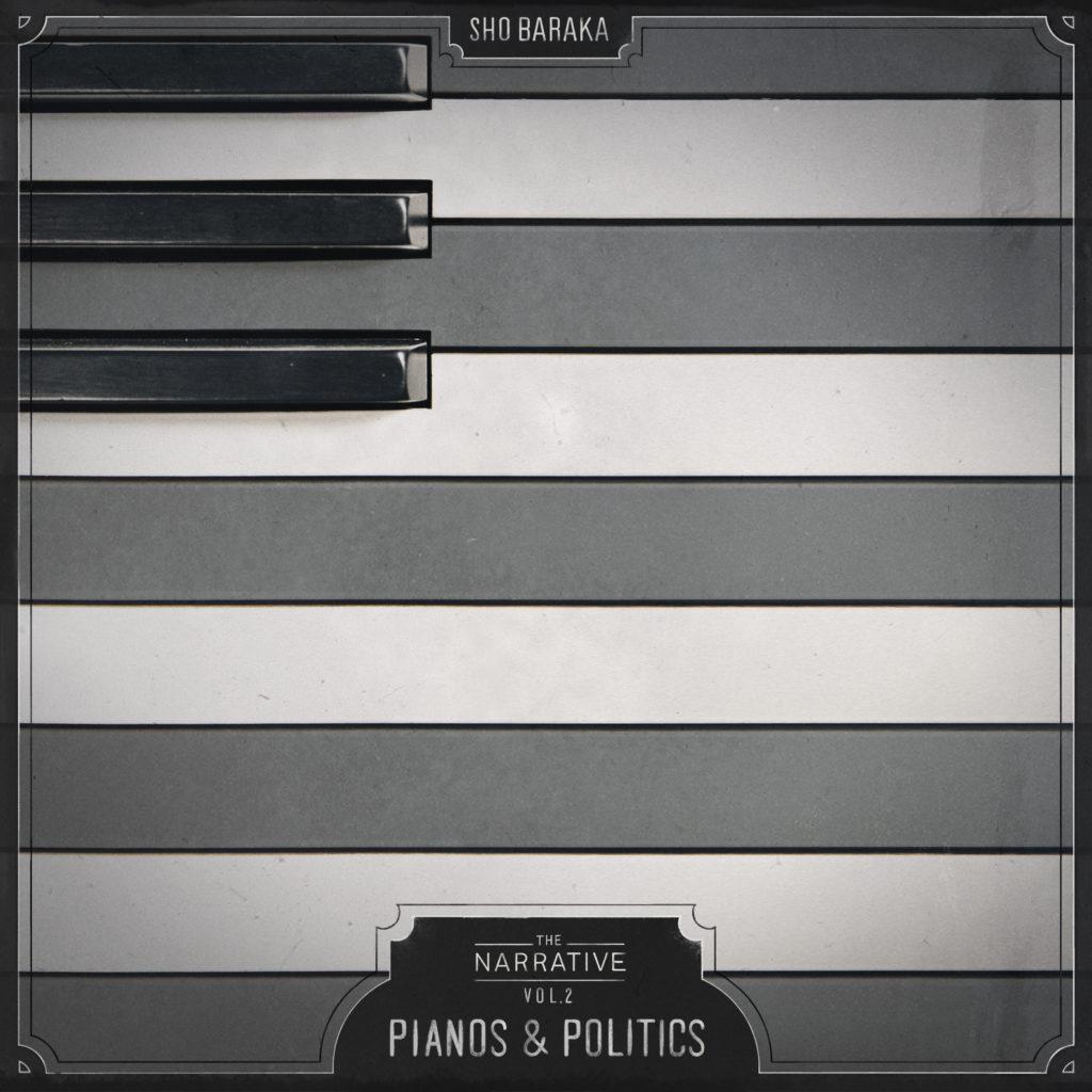 Sho Baraka_Pianos & Politics