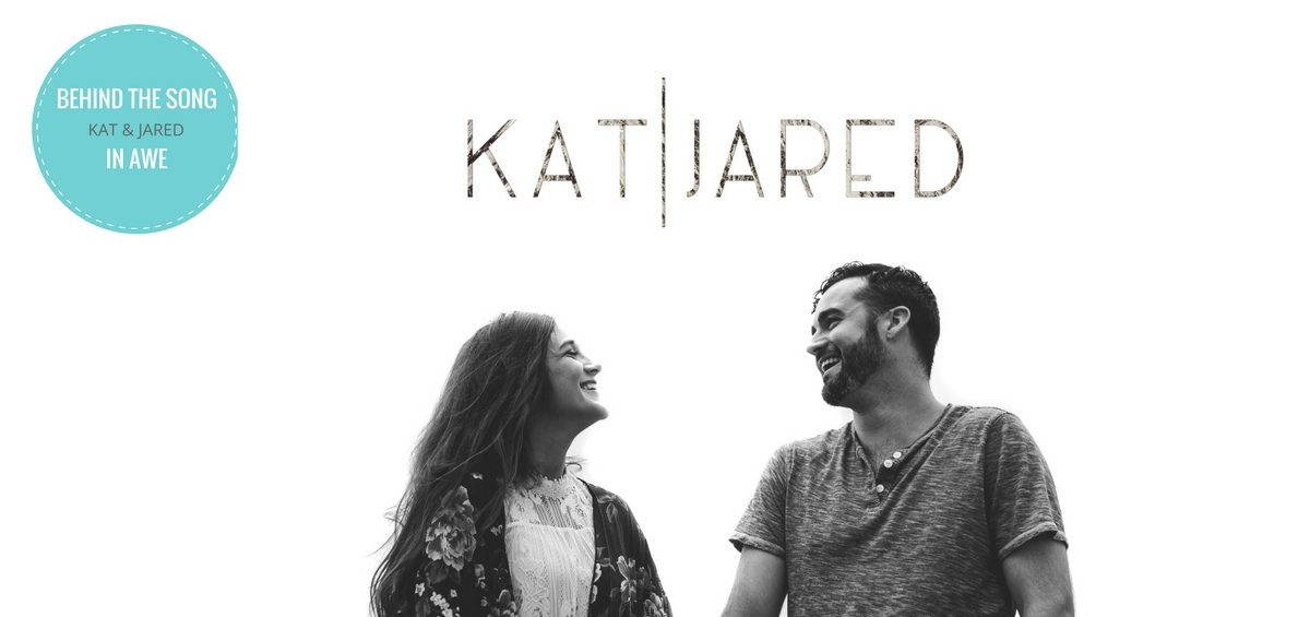"""Behind The Song: Kat & Jared Share The Heart Behind Their Song """"In ..."""