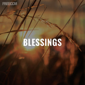 Lauren Daigle Songs >> 10 Christian Songs About Blessings | Freeccm.com