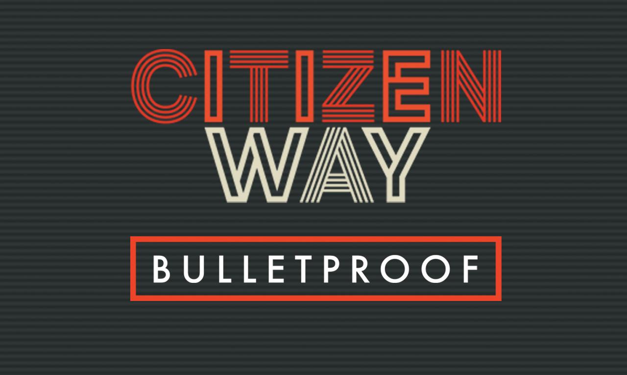 CW—Bulletproof