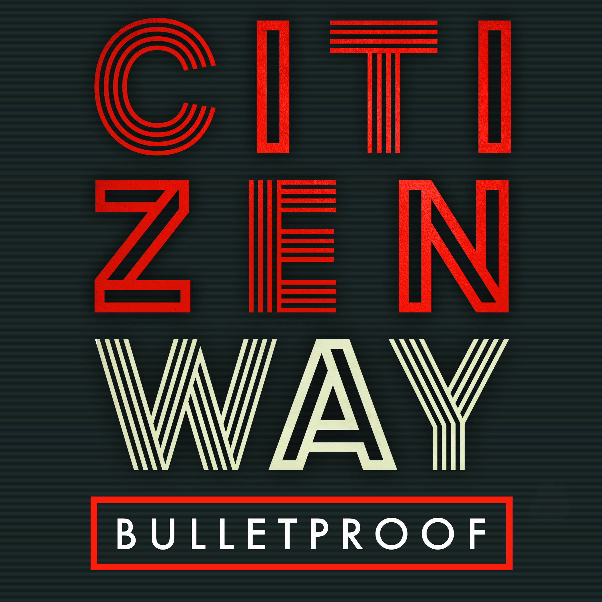 CitizenWay_Bulletproof Play MPE