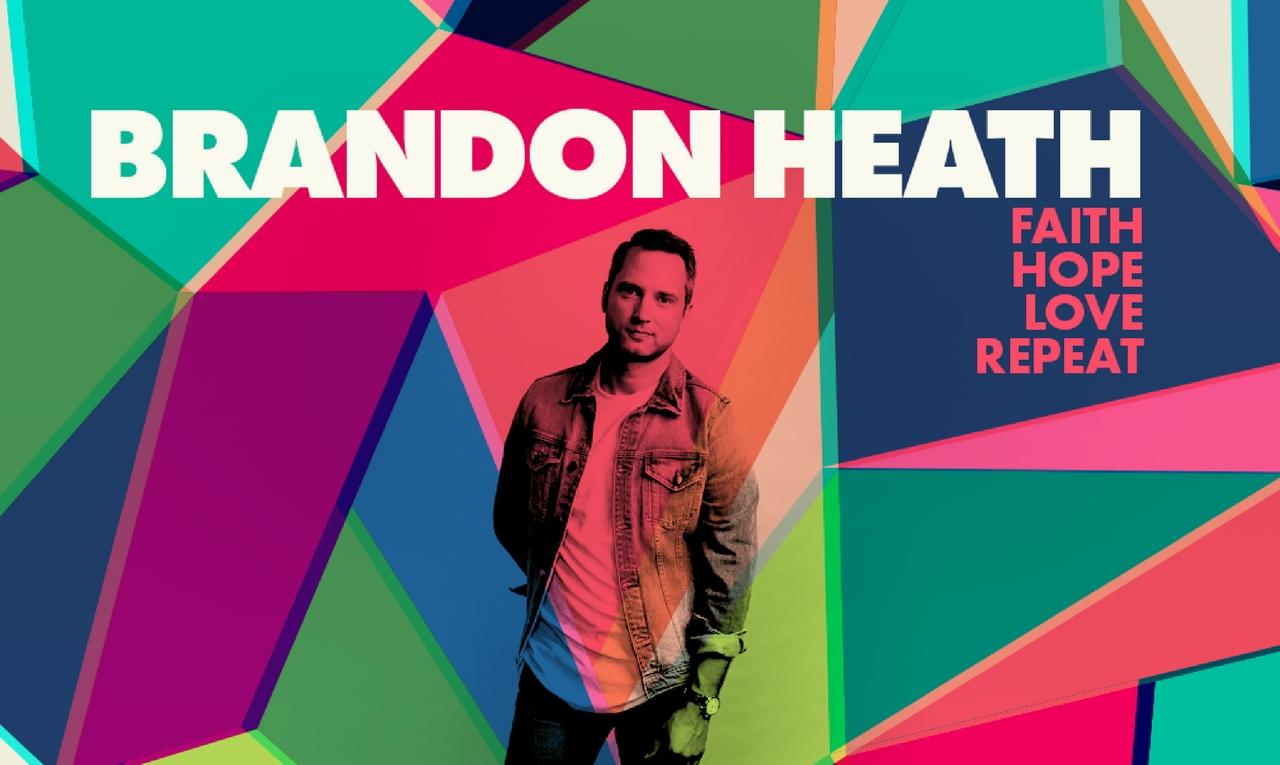 Brandon Heath – Faith Hope Love