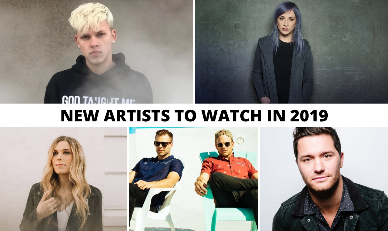 NEW ARTISTS TO WATCH IN 2019 – FreeCCM Slideshow