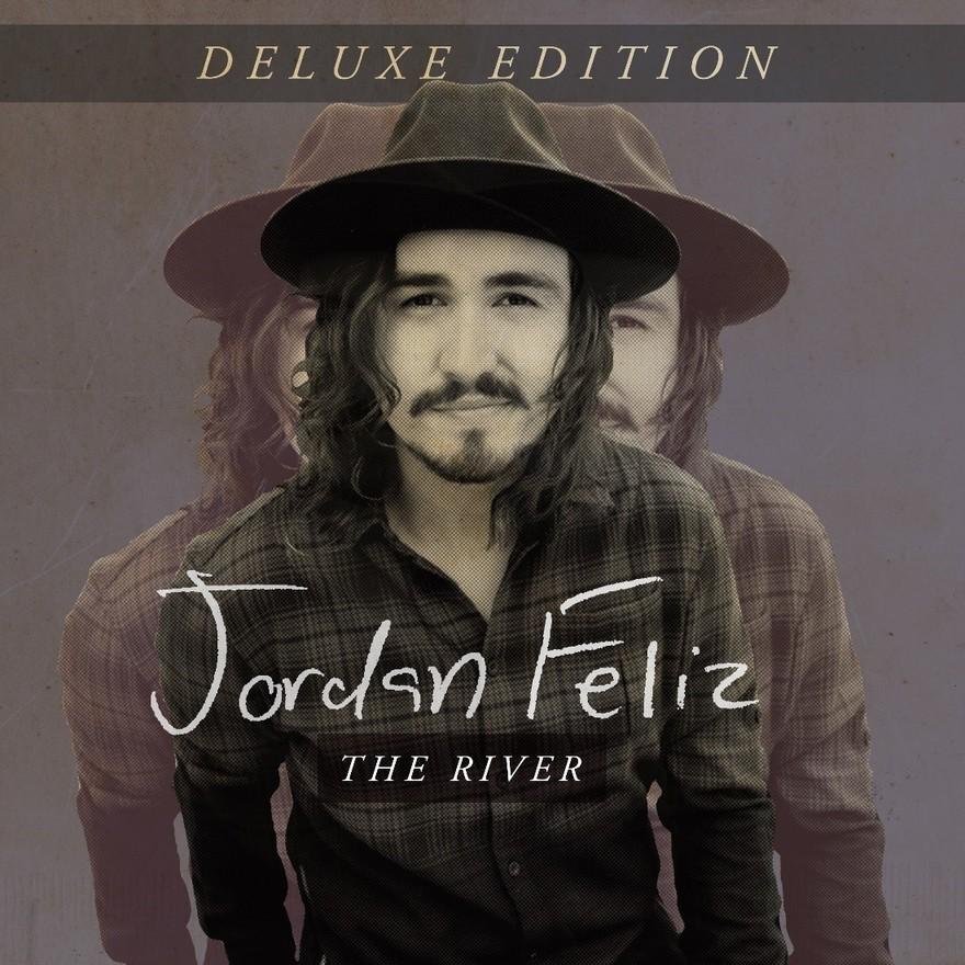 News Jordan Feliz To Release The River Deluxe Edition
