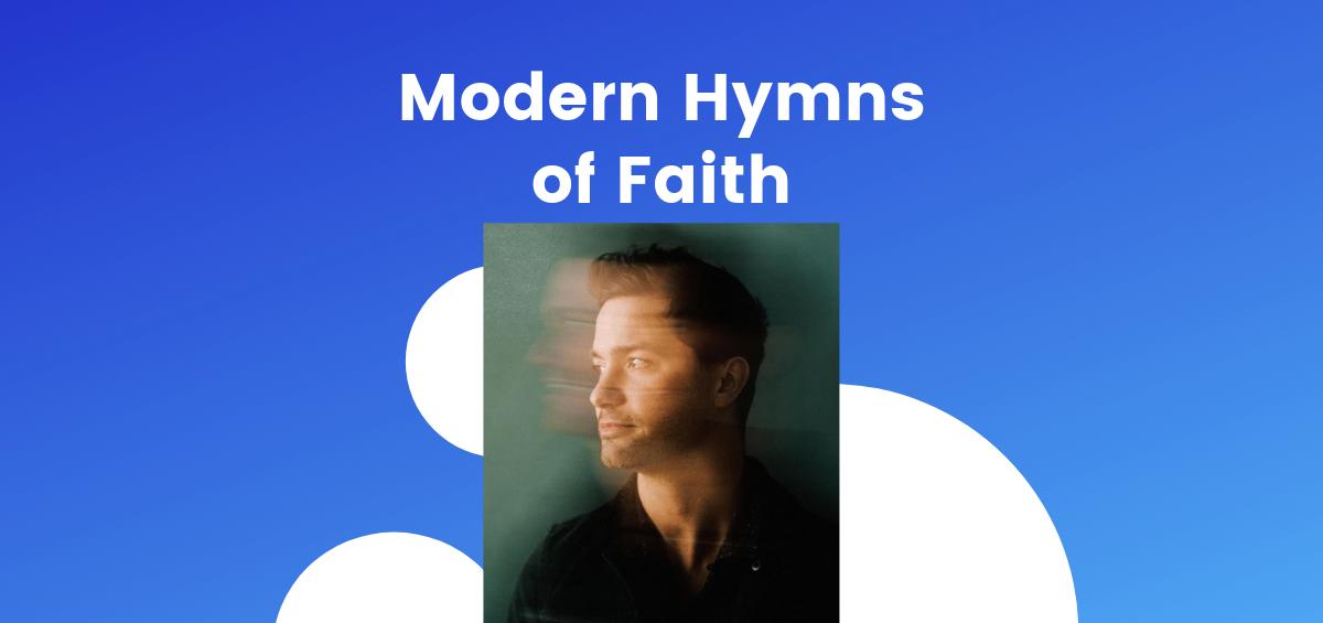 The Top Modern Hymns Of Faith | Freeccm com