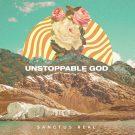 UnstoppableGod-HighRes